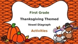 Thanksgiving Vowel Diagraphs First Grade Packet