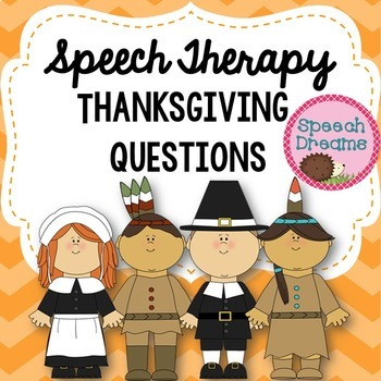 Thanksgiving WH questions {expressive language skills to p