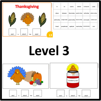 Thanksgiving WHO, WHERE, WHAT? Adapted book preposition Level 1, 2 and 3