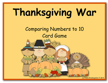 Thanksgiving War (A Comparing Numbers to 10 Card Game)