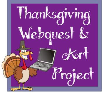 Thanksgiving Webquest and Art Integration Project