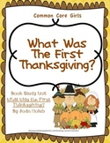 Thanksgiving: What Was the First Thanksgiving- Common Core