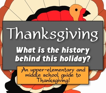 Thanksgiving History: What is the history behind the Thanksgiving holiday?