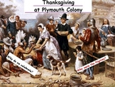 Thanksgiving Why do we Celebrate? The Plymouth Colony