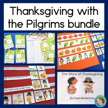 Thanksgiving With the Pilgrims Bundle: Reading, Patterns and Telling Time