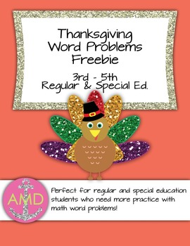 Thanksgiving Word Problem Freebie 2- Mixed Operations 3rd-5th Reg & Special Ed