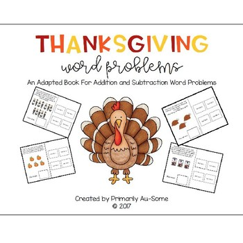 Thanksgiving Word Problems (An Adapted Book for Addition & Subtraction)