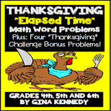 Thanksgiving Math Elapsed Time and Problem Solving and Activities