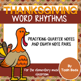 Thanksgiving Word Rhythms {quarter note and eight note pair}