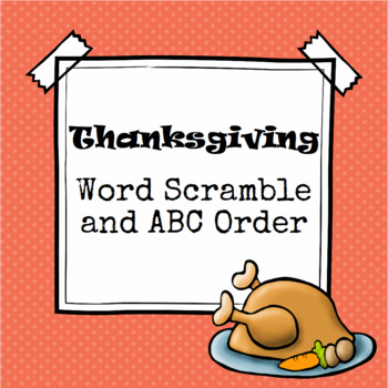 Thanksgiving Word Scramble and ABC Order Cut and Paste