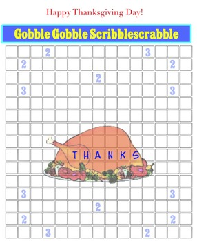 The Gobble Gobble Scribblescrabble (for English, French, Spanish & . . . !)