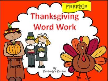 Thanksgiving Word Work ~ FREEBIE ~ Happy Thanksgiving!
