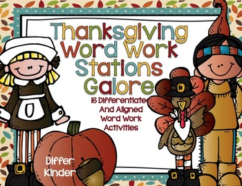 Thanksgiving Word Work Galore-16 Differentiated and Aligned Stations