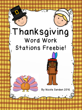 Thanksgiving Word Work Stations FREEBIE!!