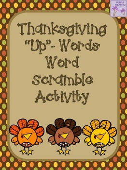 """Thanksgiving """"Up""""-Words Word Scramble Activity"""