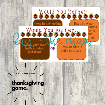 Thanksgiving Would You Rather Cards