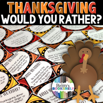 "Thanksgiving ""Would You Rather?"" Game"