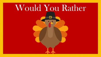 Thanksgiving Would You Rather Printable