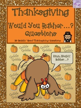 Thanksgiving Would You Rather...? Questions