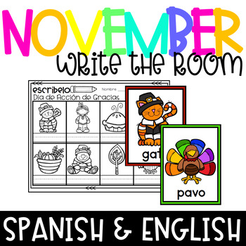 Thanksgiving Write the Room/ November Write the Room SPANISH and ENGLISH