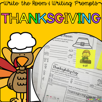 Thanksgiving - Write the Room Writing Prompts {Print on Cardstock/Post It Notes}