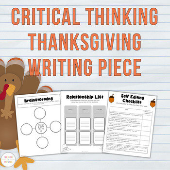 Thanksgiving Writing: Critical Thinking-What I am Thankful for
