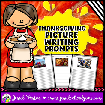 Thanksgiving Activities (Thanksgiving Writing Prompts)