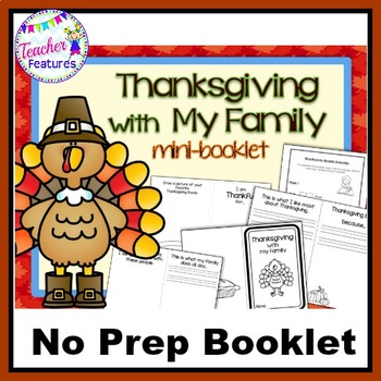 Thanksgiving Activities & Writing THANKSGIVING WITH MY FAMILY Mini-booklet