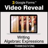 Thanksgiving: Writing Algebraic Expressions - Google Forms