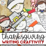Thanksgiving Writing Craftivity - The First Thanksgiving