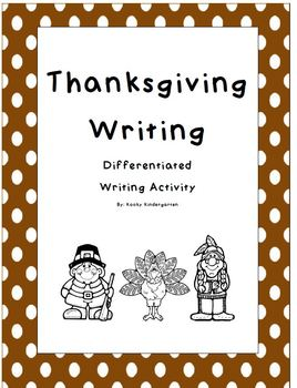 Thanksgiving Writing Differentiated- Writing Rubric Included