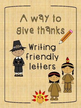 Thanksgiving Writing Friendly Letters