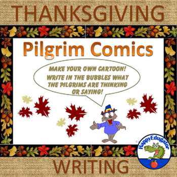 Thanksgiving Writing - Pilgrim Comics
