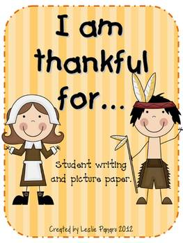 Thanksgiving Writing - I am thankful for...
