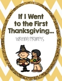 Thanksgiving - If I Went to the First Thanksgiving