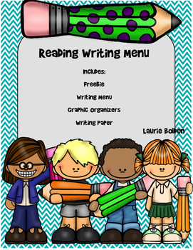 Reading Comprehension Writing Menu w/ Graphic Organizers & Paper Freebie Inc!