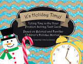 It's Holiday Time! Four Telling Time to the Hour Problems