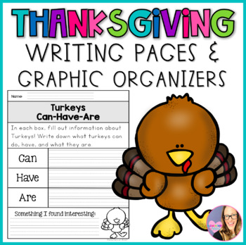 Thanksgiving Writing Pages and Graphic Organizers