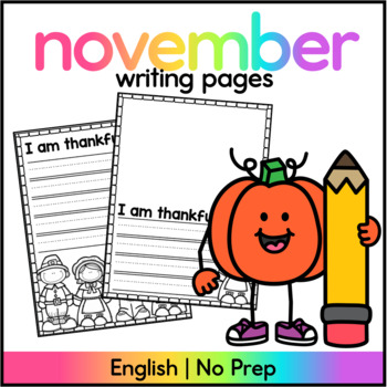 Thanksgiving Writing Paper : I am thankful for