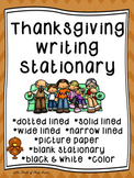 Thanksgiving Writing Paper--Thanksgiving Writing Stationary--DIFFERENTIATED