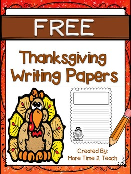 Thanksgiving Writing Papers {FREE}
