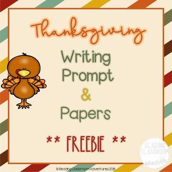 Thanksgiving Writing Papers & Prompt {FREEBIE}