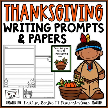 Writing Papers and Prompts Thanksgiving