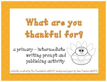 "Thanksgiving - Writing Prompt & Publishing ""Craftivity"""