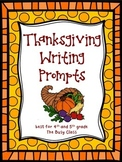 Thanksgiving Writing Prompts (4th - 5th)