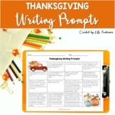 Thanksgiving Writing Prompts for Middle School PRINT and DIGITAL
