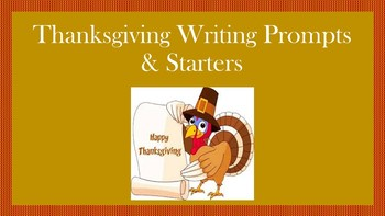 Thanksgiving Writing Prompts/Starters