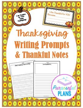 Thanksgiving Writing Prompts & Thankful Notes