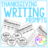 THANKSGIVING WRITING PROMPTS // PRINTABLES