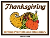 Thanksgiving Writing Prompts and Stationary